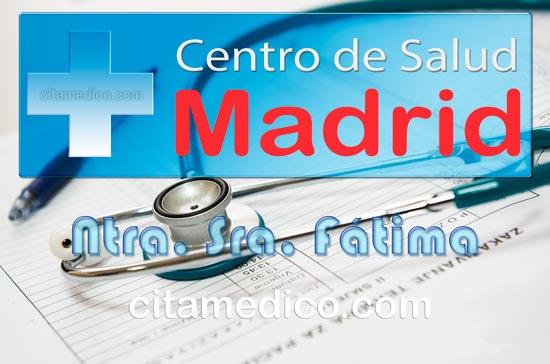 Centro de Atención Primaria Centro de Salud Nuestra Señora de Fátima de Salud Madrid Servicio Madrileño de Salud (SERMAS)