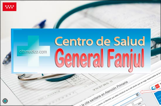 Centro de Atención Primaria Centro de Salud General Fanjul de Salud Madrid Servicio Madrileño de Salud (SERMAS)