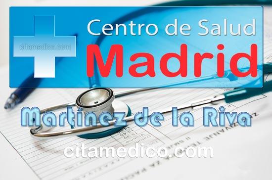 Centro de Atención Primaria Centro de Salud Martínez de la Riva de Salud Madrid Servicio Madrileño de Salud (SERMAS)