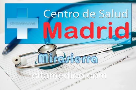 Centro de Atención Primaria Centro de Salud Mirasierra de Salud Madrid Servicio Madrileño de Salud (SERMAS)