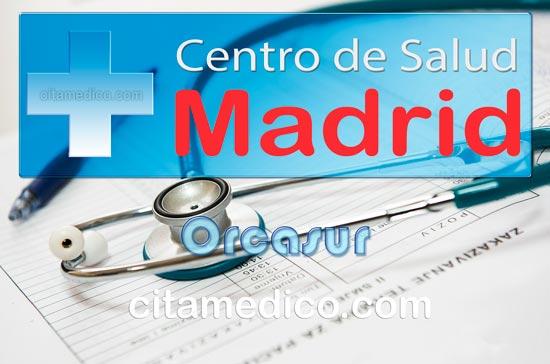 Centro de Atención Primaria Centro de Salud Orcasur de Salud Madrid Servicio Madrileño de Salud (SERMAS)