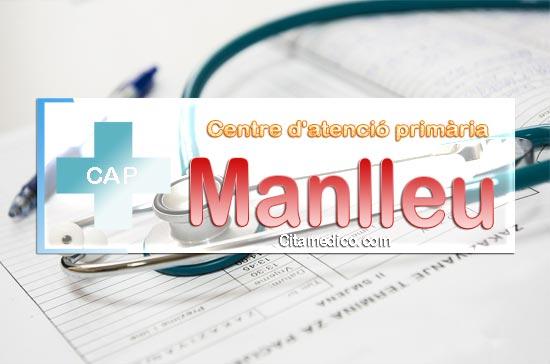 Cita Metge CAP Manlleu Centre d'atenció primària de CatSalut Servei Català de la Salut a Barcelona