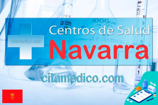 Información de los Centro de Salud de Navarra con dirección, horario, teléfono y cita previa del Servicio Navarro de Salud – Osasunbidea